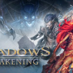 Shadows: Awakening - A Showcase for Baker