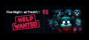 Five Nights at Freddy's VR: Help Wanted Review – A Celebration of Jump Scares
