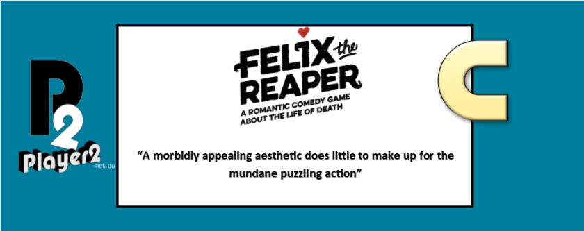 Felix the Reaper - Puzzles, Dancing and Death
