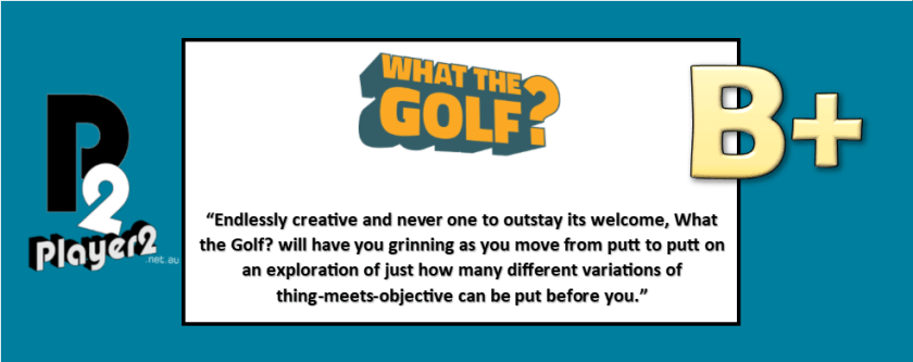 What The Golf? - Better than Beating Shooter McGavin
