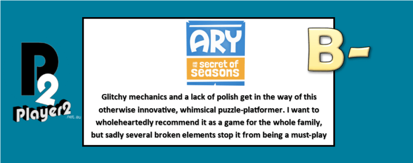 Ary and the Secret of Seasons - Whimsy and Glitches