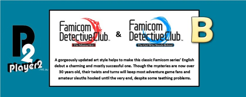 A gorgeously updated art style helps to make this classic Famicom series' English debut a charming and mostly successful one. Though the mysteries are now over 30 years old, their twists and turns will keep most adventure game fans and amateur sleuths hooked until the very end, despite some teething problems.