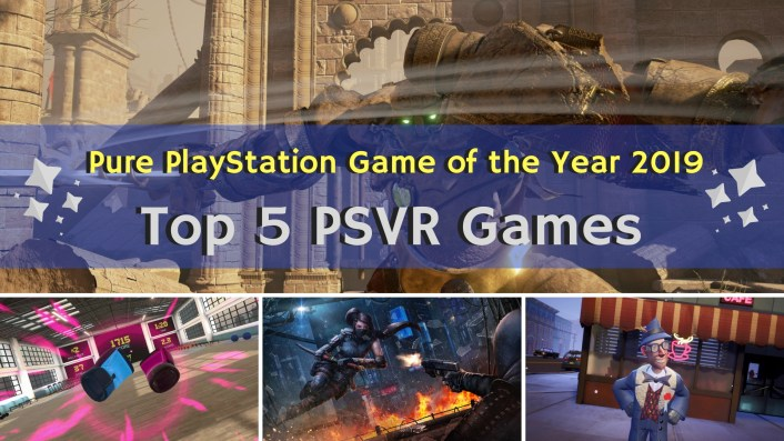 Feature: Game of the Year 2019 - Pure PlayStation's Top 5 PSVR Games