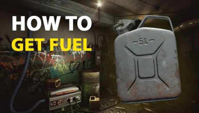 How To Get Fuel in Escape From Tarkov