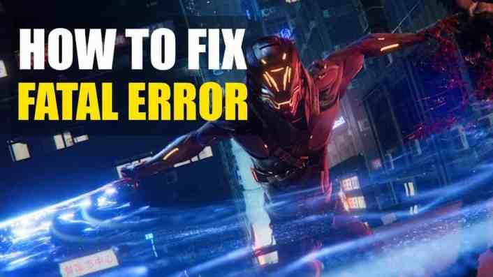 Ghostrunner – How to Fix Fatal Error