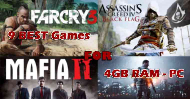 9 Best Games for 4GB RAM PC
