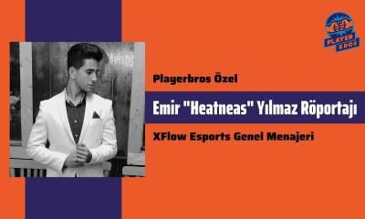 Playerbros Özel: XFlow Esports Genel Menajeri Emir Yılmaz Röportajı