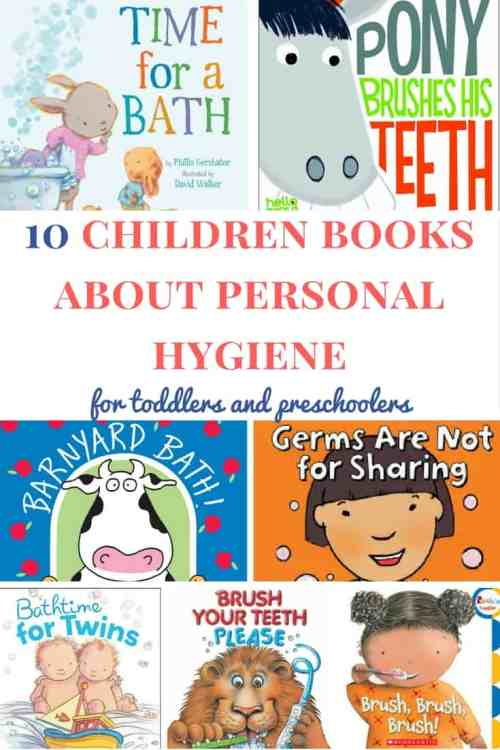 Children books about personal hygiene: A great list of children books for toddlers and preschoolers | Books about personal hygiene