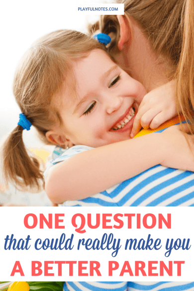 Tips for moms: Have you ever imagined that you could find that one question that could make you a better parent? It happened to me one day when I least expected it. | Parenting tips | Gentle parenting tips | Positive parenting tips | How to be a better parent | Mom tips