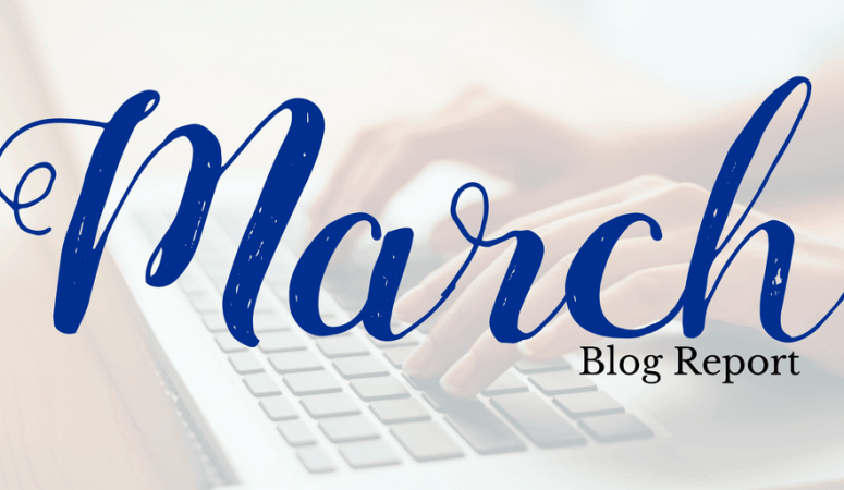 Behind the scenes of my blogging journey: Blog report + the best tips of the month (March)