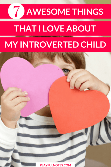 Introverted kids are awesome! Instead of hurrying into trying to change our introverted kids, we should spend more time treasuring them for who they are. Because they can inspire us to be better people and they can teach us so many things! | #ParentingTips #IntrovertedKids #RaisingKIds