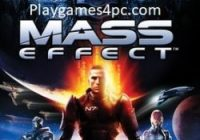 Mass Effect Game For PC With Torrent Free Download
