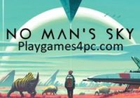 No Man's Sky Game Download For PC Full Free 2021