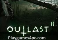 Outlast 2 Highly Compressed For PC Game Free Full Download [2020]