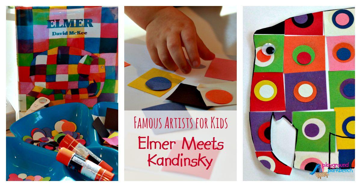 Famous Artists For Kids Elmer Meets Kandinsky