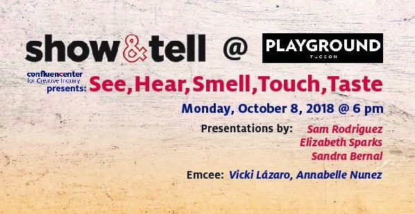 "Show and Tell Presents ""See, Hear, Smell, Touch, Taste"""