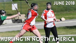 Hurling in North America News | June 2018