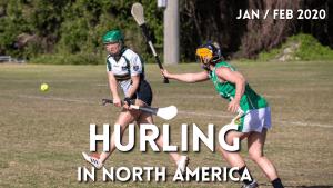 Hurling in North America News | January & February 2020