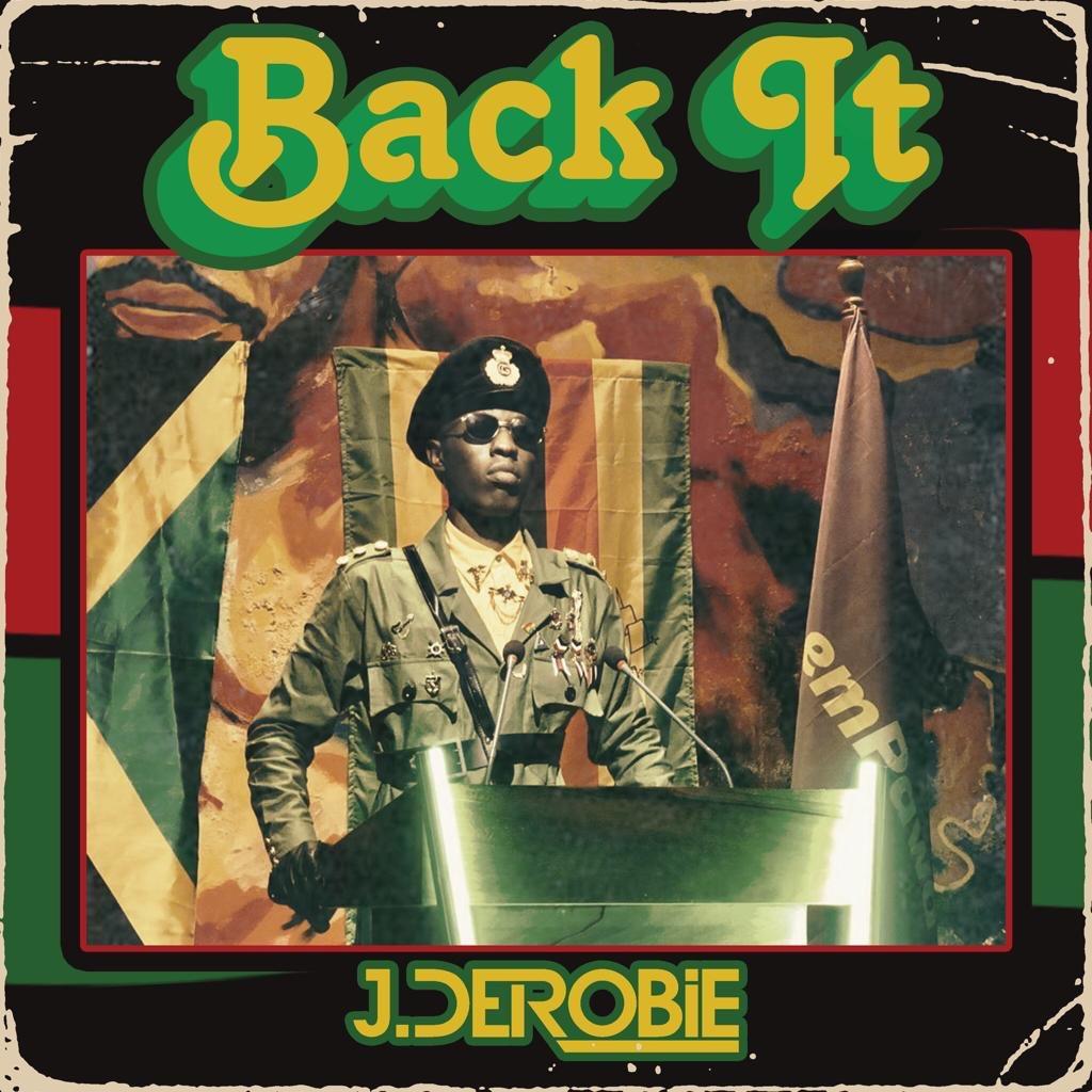 J.Derobie - Back It Lyrics