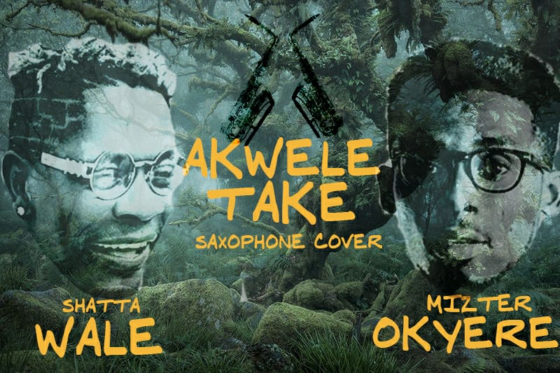 Shatta Wale - Akwele Take (Sax Cover by Mizter Okyere)