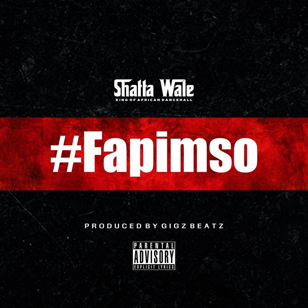 Shatta Wale - Fapimso