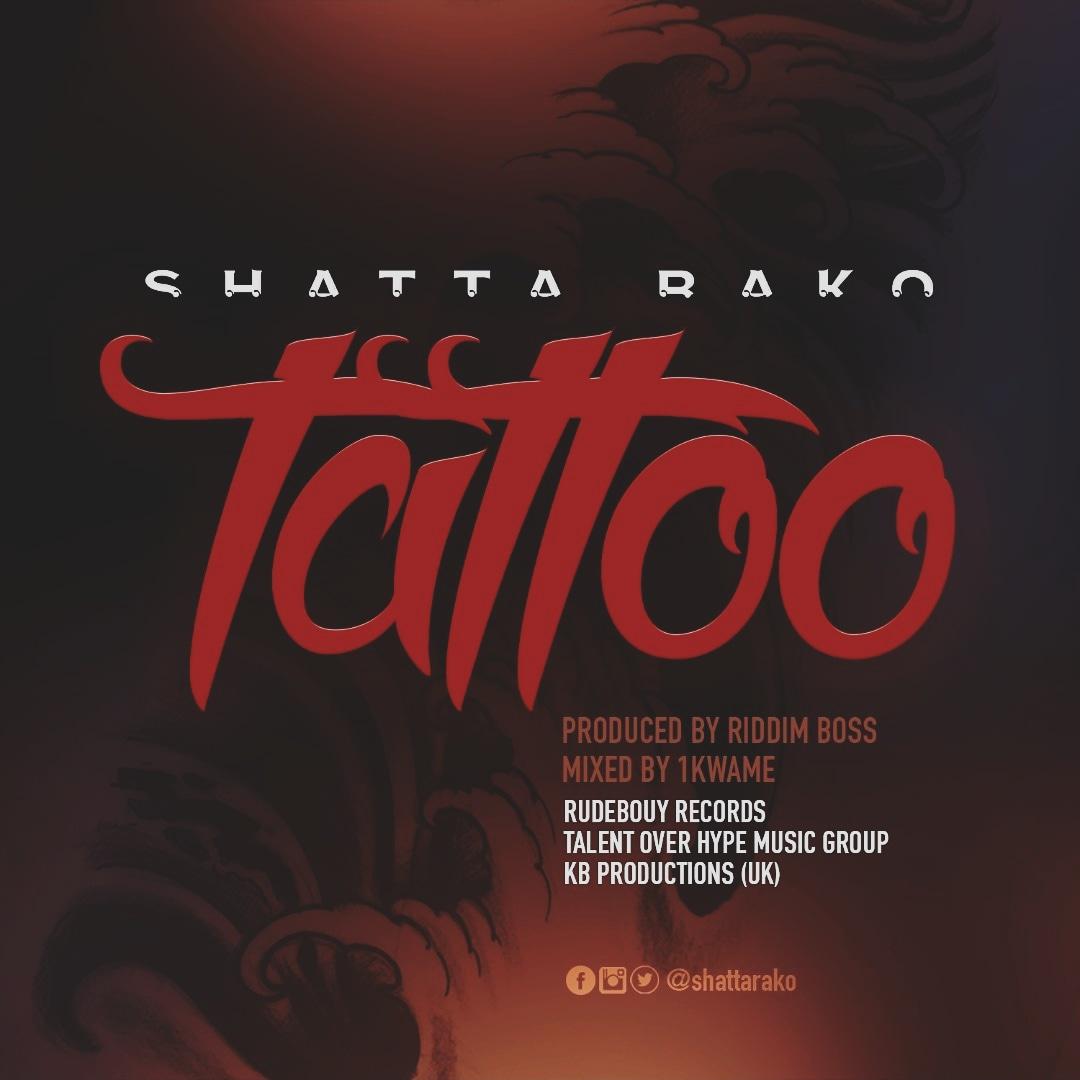 Shatta Rako - Tattoo