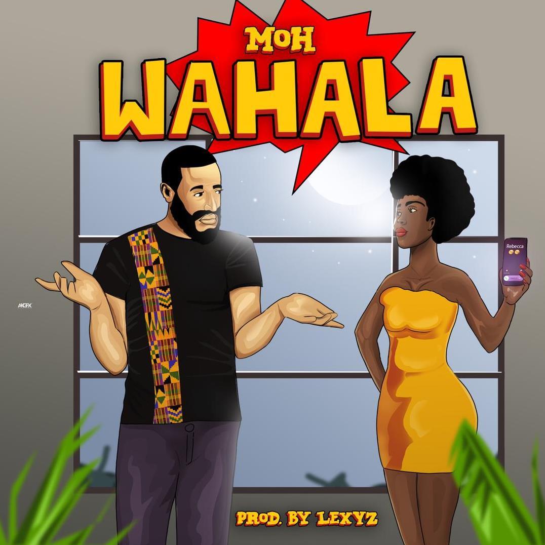 Moh - Wahala