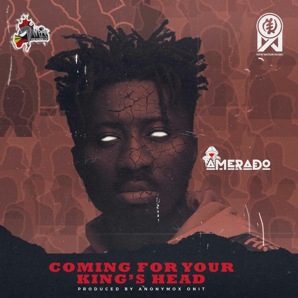 Amerado - Coming For King's Head