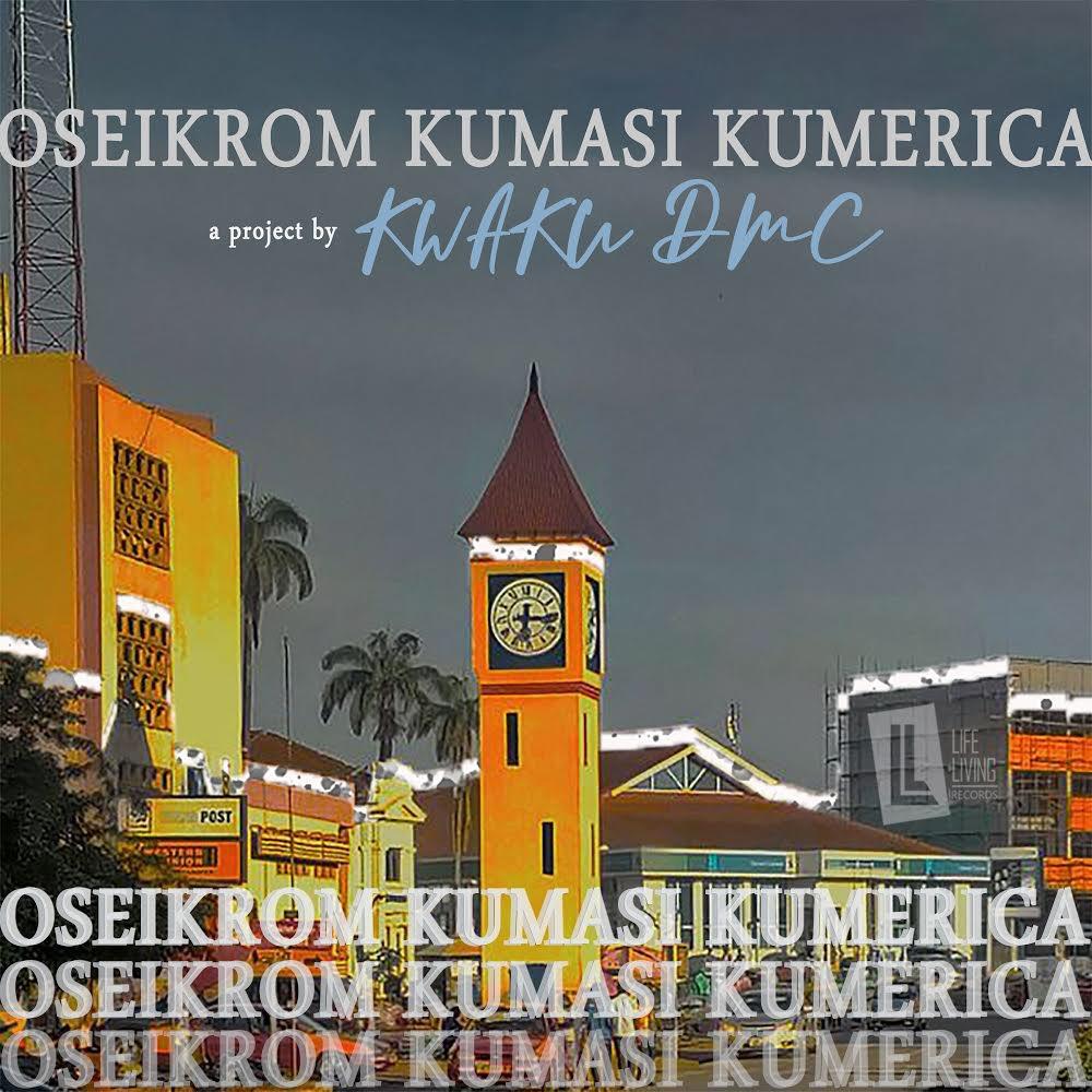 Kwaku DMC - Oseikrom Kumasi Kumerica