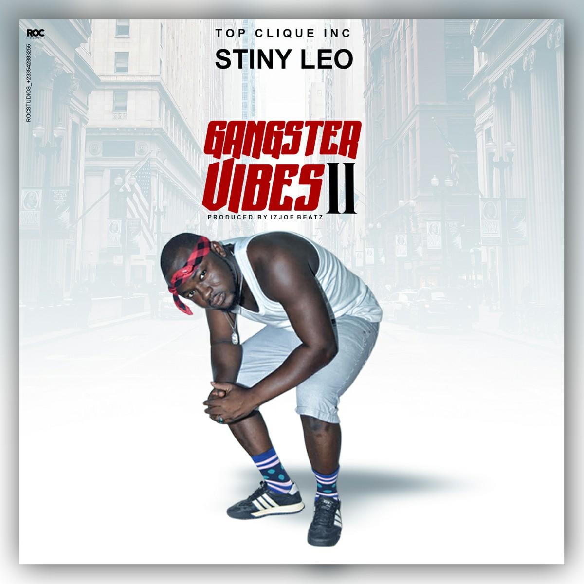 Stiny Leo - Gangster Vibes II
