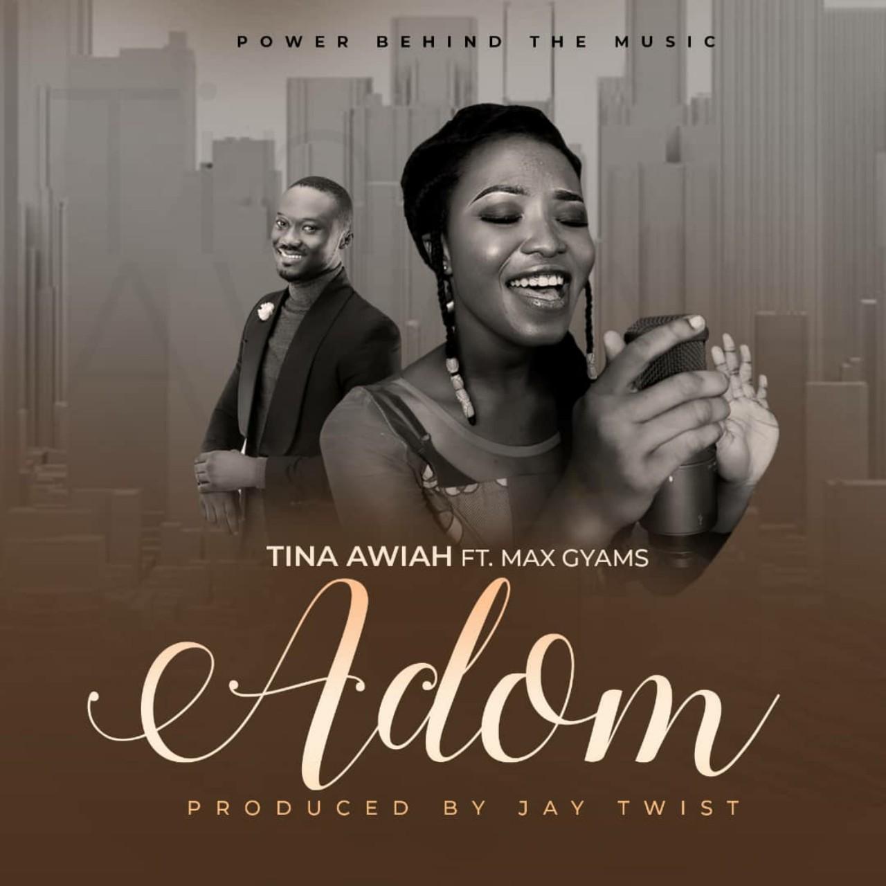 Tina Awiah - Adom