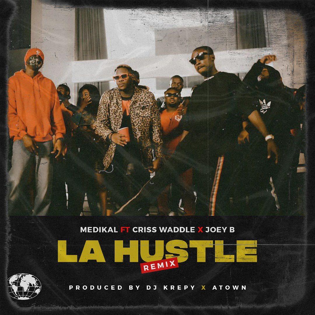 Medikal - La Hustle (Remix)