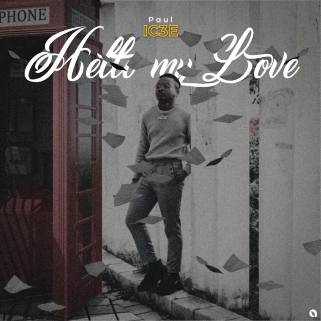 Paul Ic3e - Hello My Love