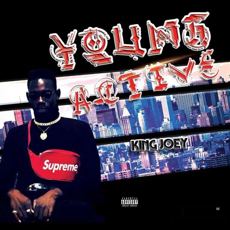 King Joey - Young & Active EP
