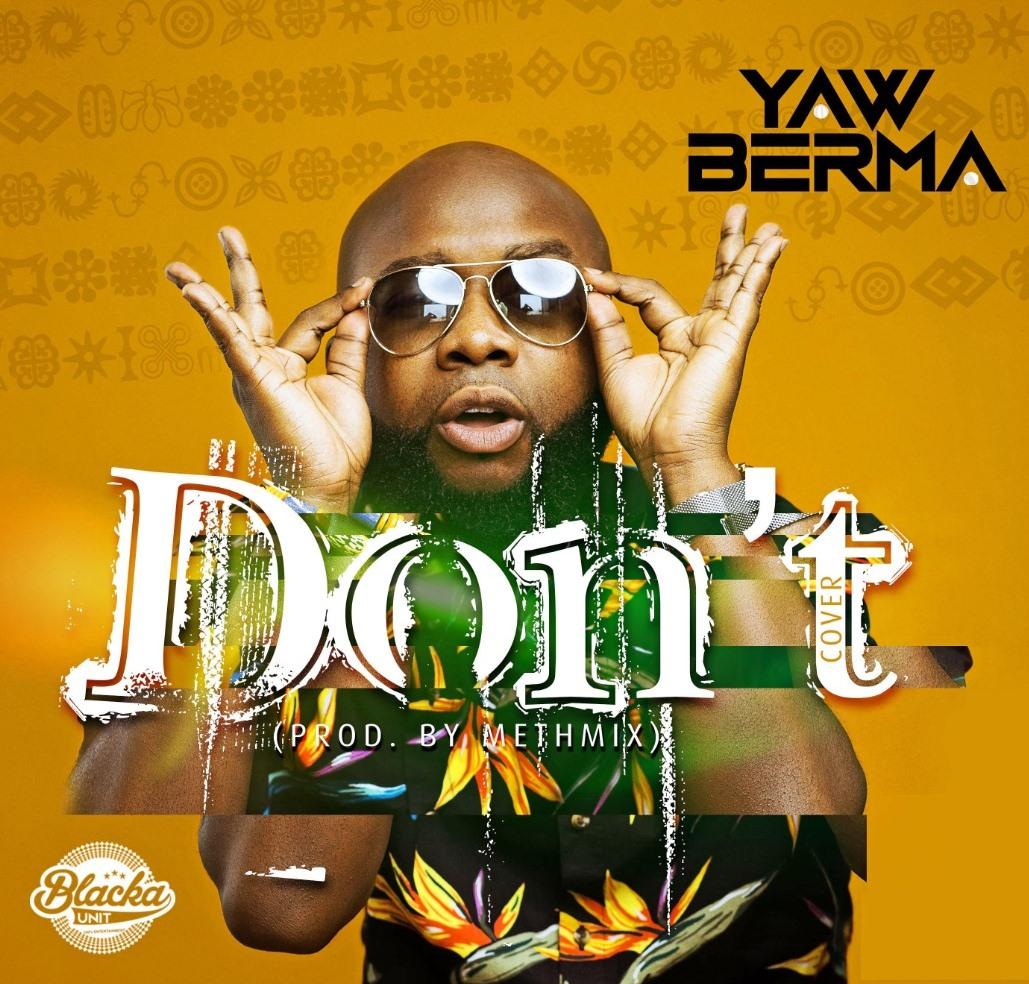 Yaw Berma - Don't