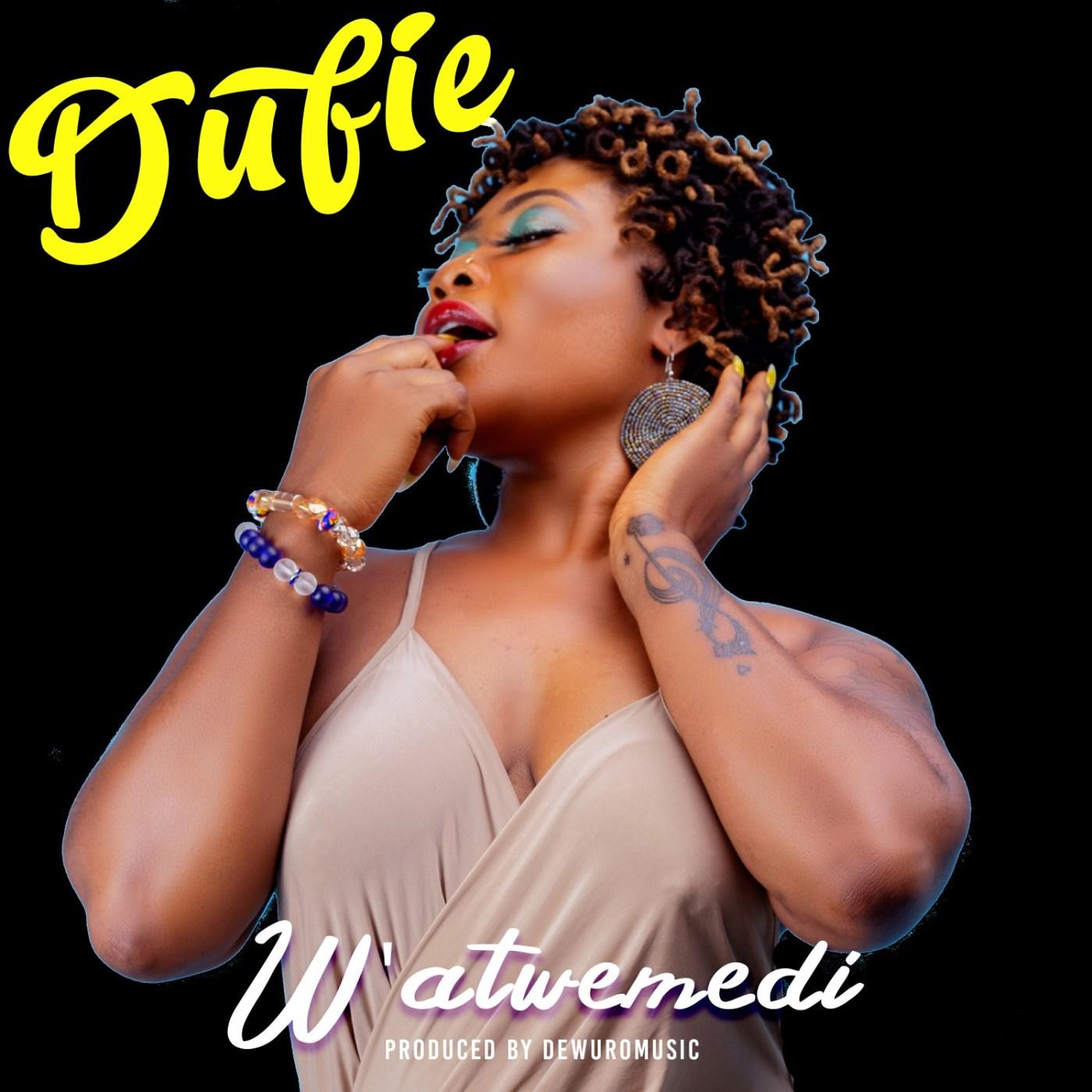 Dufie - W'atwe Medi