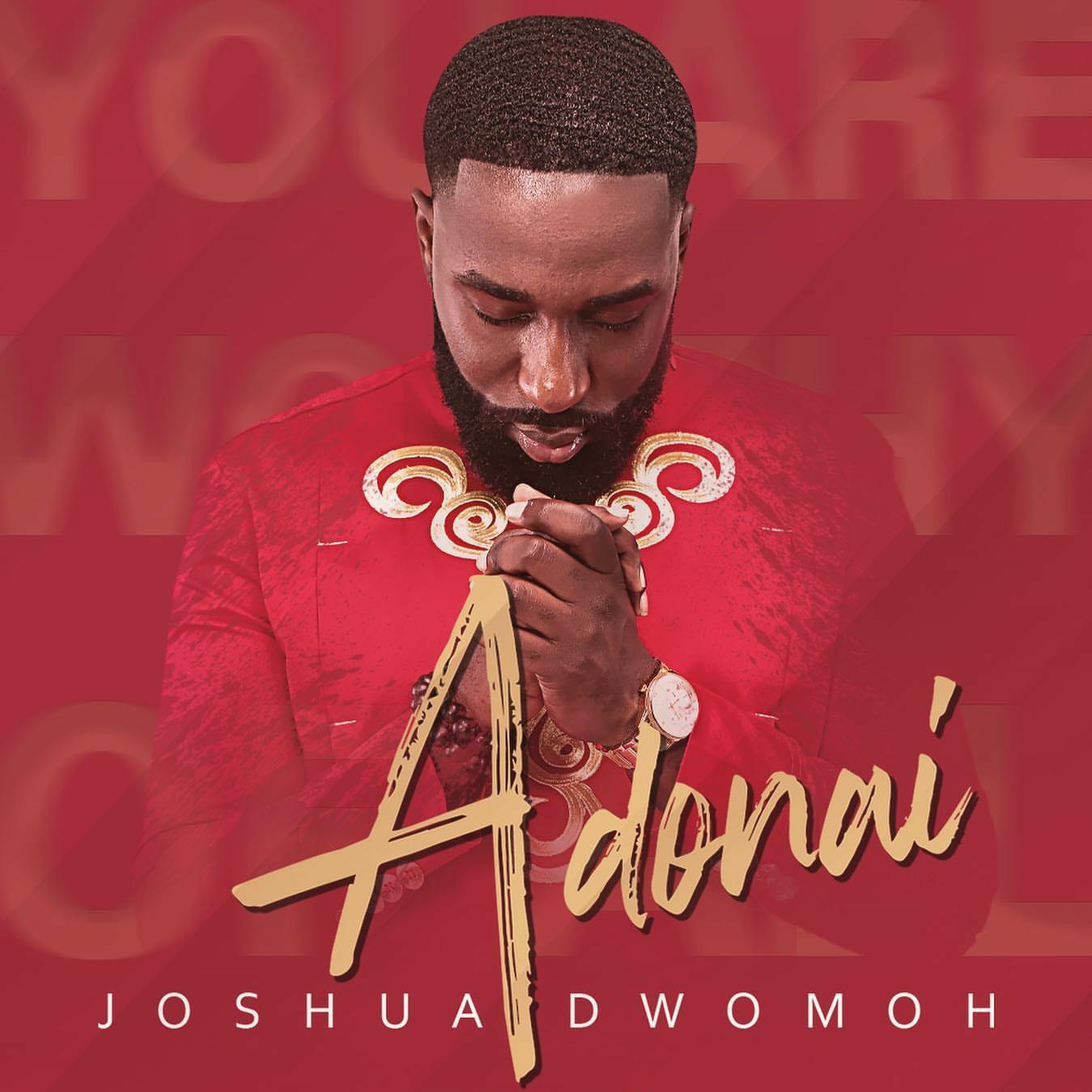 Joshua Dwomoh - Adonai