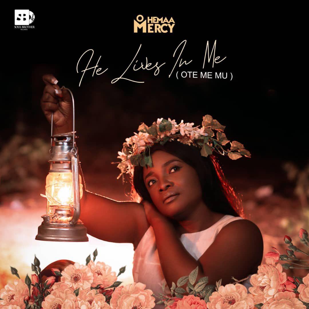 Ohemaa Mercy - Ote Me Mu (He Lives in Me)