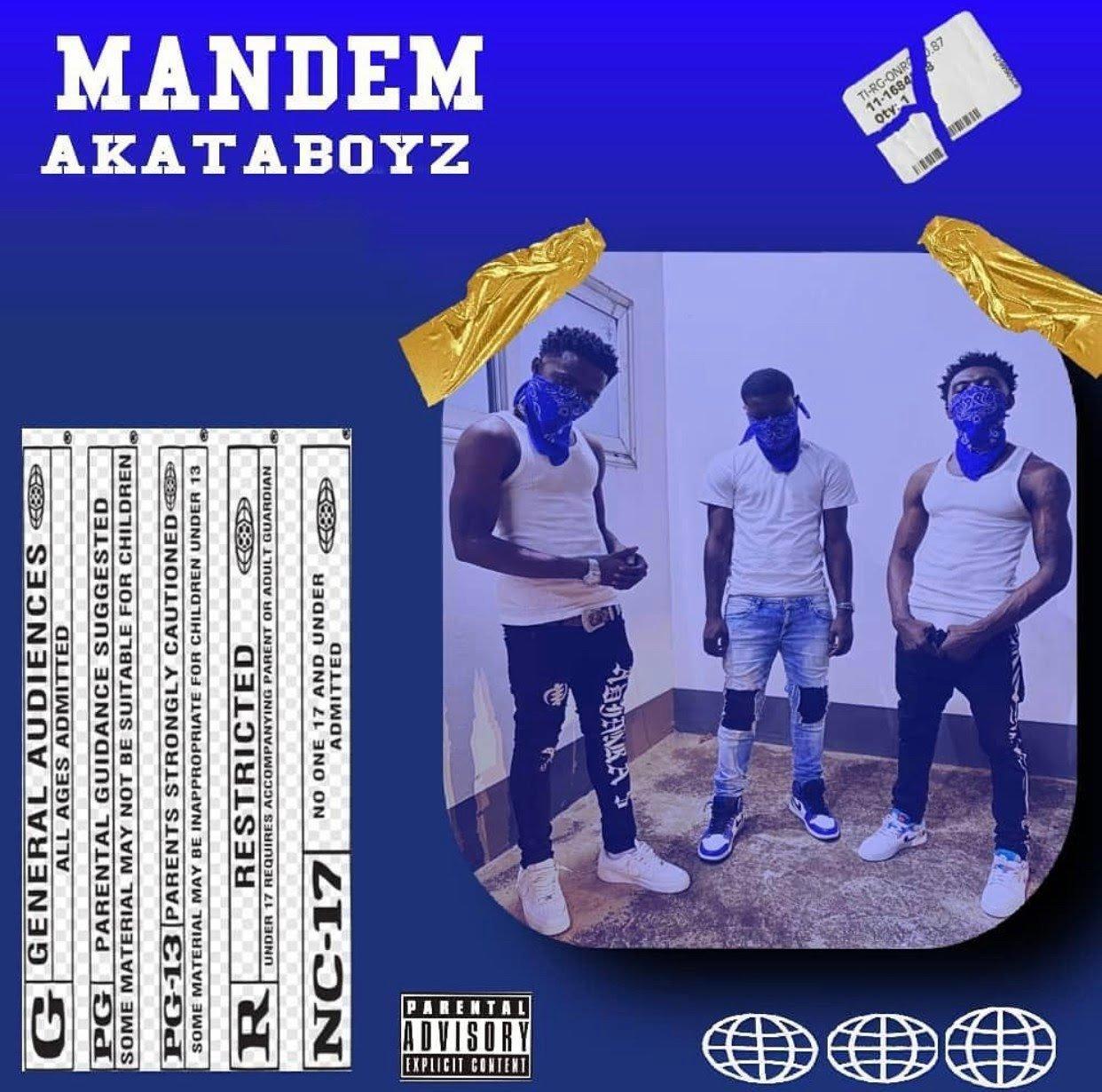 Akata Boyz - Mandem