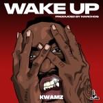 Kwamz - Wake Up