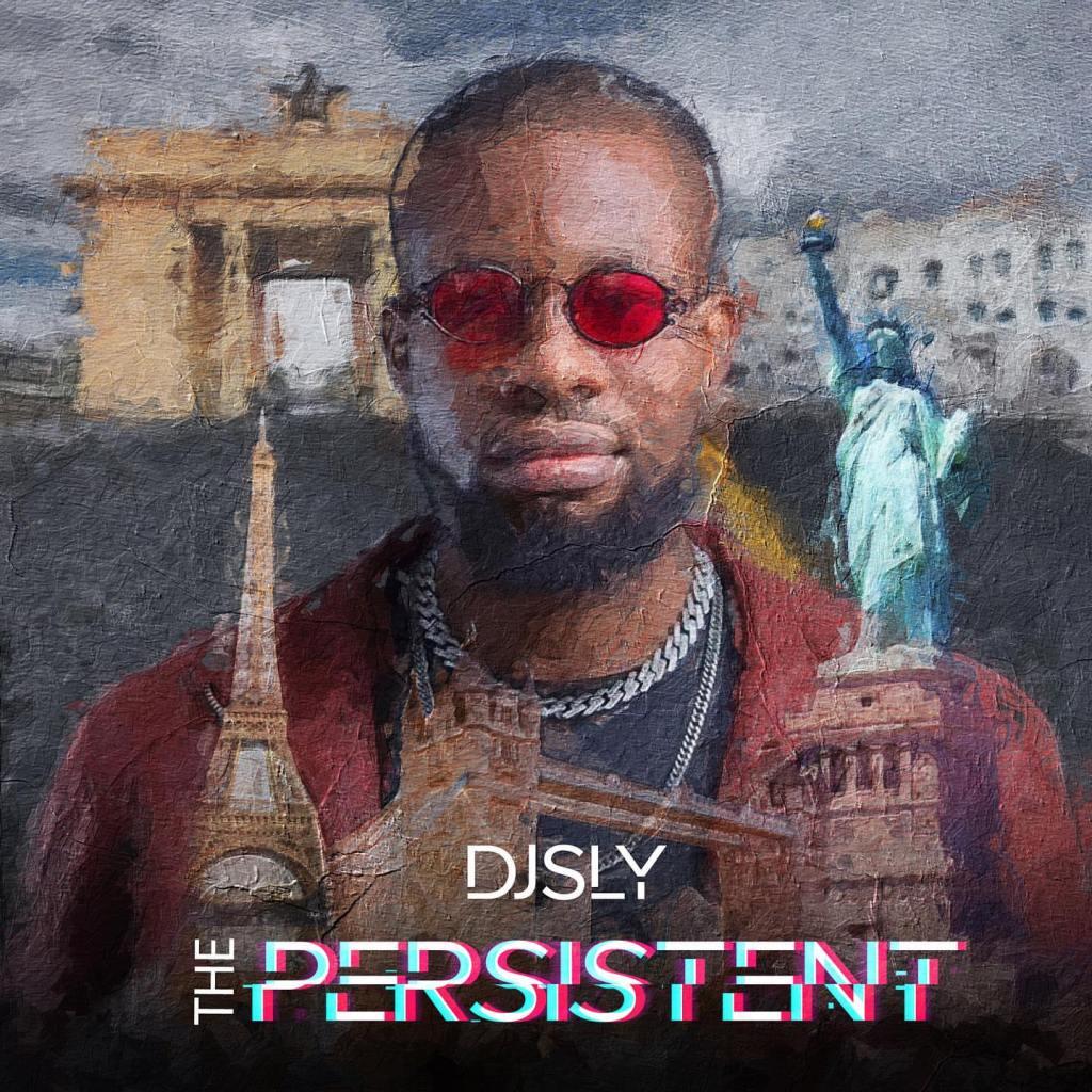 DJ Sly - The Persistent (Full Album)