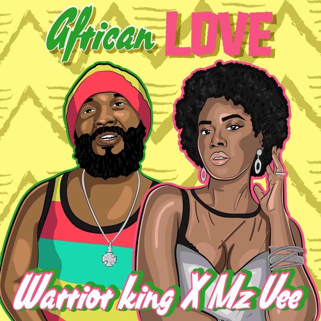 Warrior King & MzVee - African Love