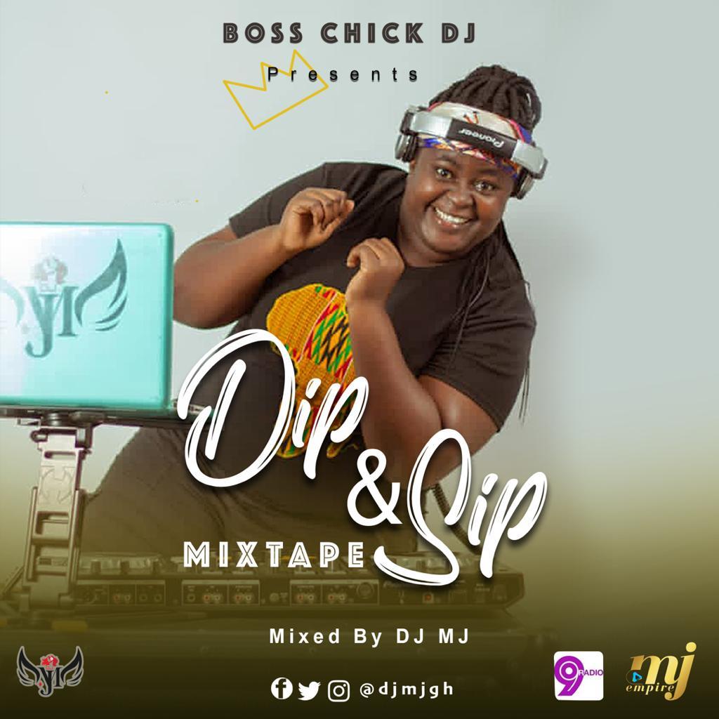 DJ MJ - Dip & Sip Mixtape