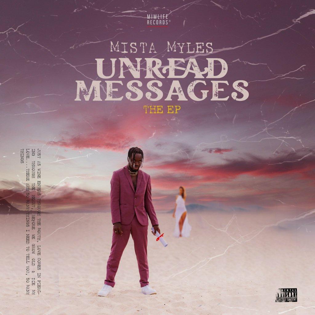 Mista Myles - Unread Messages EP