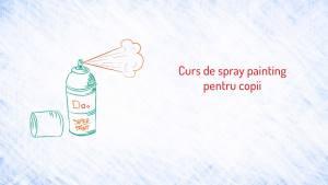 Curs de Spray Painting (Graffiti) pentru copii