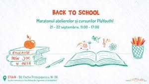 Maratonul Educaţiei prin Joc și Artă - Back to school