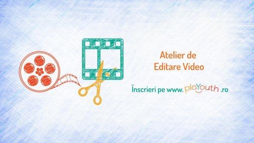 Atelierul de Editare video pentru copii