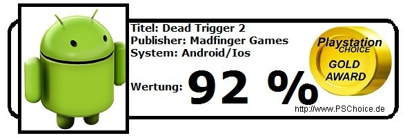 Dead Trigger 2 - Die Wertung von Playstation Choice
