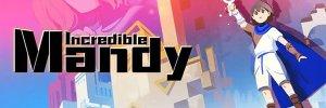 Incredible Mandy – már kapható egy meseszerű kaland