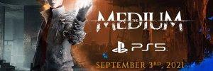 The Medium – szeptember elején PS5-re is megjelenik
